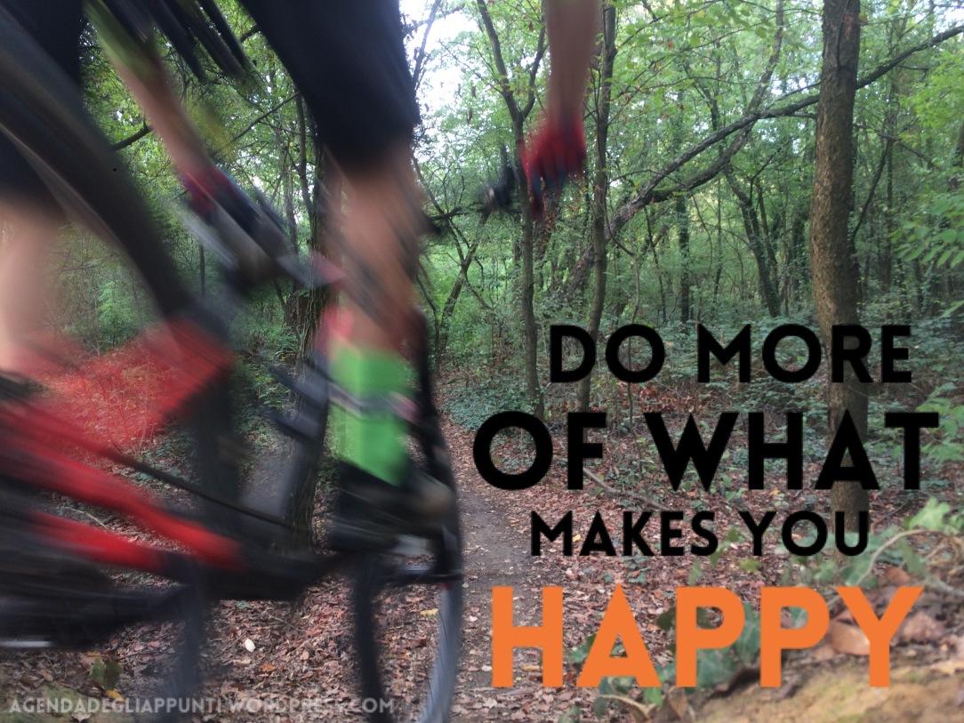 esci di casa vivi l'avventura non è importante il posto ma lo spirito fai di più ciò che ti rende felice mountain biking is awesome