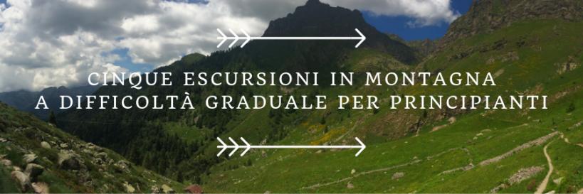 escursioni per principianti per avvicinarsi alla montagna gradualmente vicino milano
