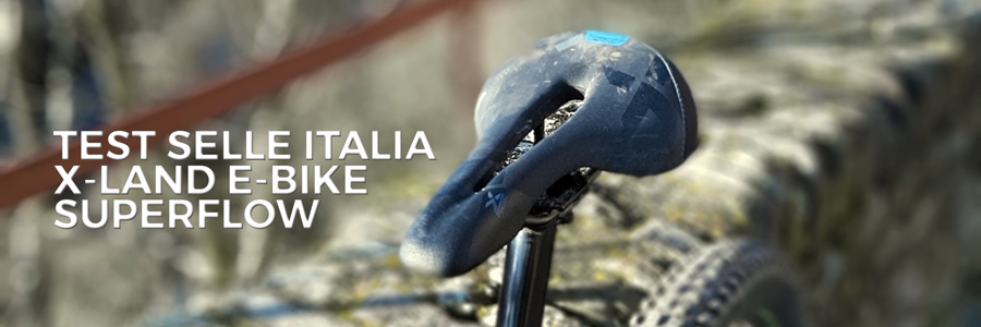 il test della selle italia x-land e-bike superflow sella specifica per e-mtb biciclette a pedalata assistita